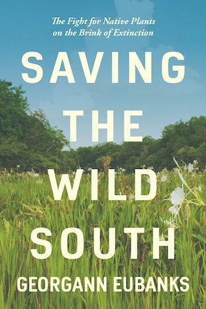 Saving the Wild South
