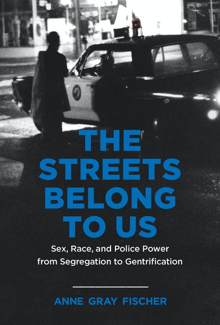 The Streets Belong to Us