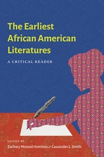 The Earliest African American Literatures