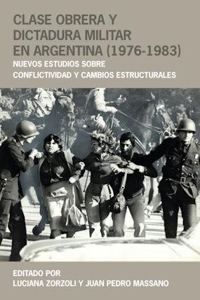 Clase obrera y dictadura militar en Argentina (1976-1983)