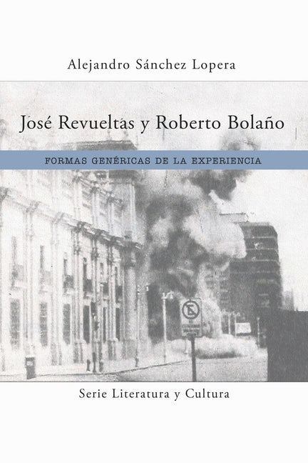 José Revueltas y Roberto Bolaño