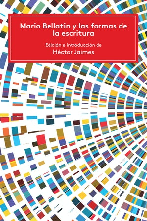 Mario Bellatin y las formas de la escritura